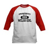 Property of an Welsh Girl Tee