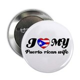 "I love my Puerto rican Wife 2.25"" Button (10 pack)"