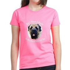 My Mastiff Will Lick You Tee