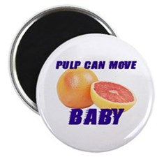 Pulp can move BABY- Magnet
