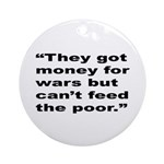Rap Culture Anti-War Quote Ornament (Round)