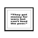 Rap Culture Anti-War Quote Framed Panel Print
