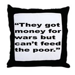 Rap Culture Anti-War Quote Throw Pillow