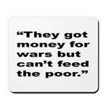 Rap Culture Anti-War Quote Mousepad