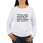 Rap Culture Anti-War Quote (Front) Women's Long Sl