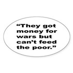 Rap Culture Anti-War Quote Oval Sticker