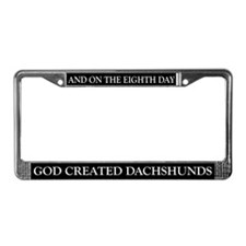 8TH DAY Dachshunds License Plate Frame