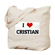 I Love CRISTIAN Tote Bag