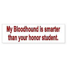 Bloodhound is Smarter Bumper Bumper Sticker