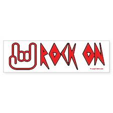 Rock On Bumper Bumper Sticker