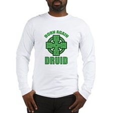 Born Again Druid Long Sleeve T-Shirt