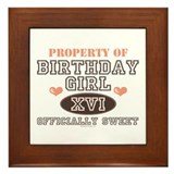 Property Of 16th Birthday Girl Framed Tile