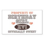 Property Of 16th Birthday Girl Sticker (Rectangula