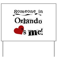 Orlando Loves Me Yard Sign