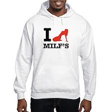 I love MILF'S Hoodie