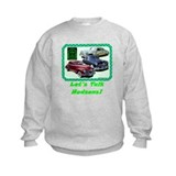"""Let's Talk Hudsons"" Sweatshirt"