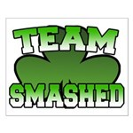 Team Smashed Small Poster