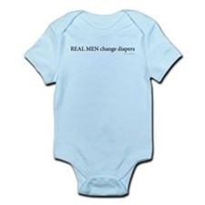 Real Men Change Diapers Infant Bodysuit