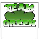 Team Green Yard Sign