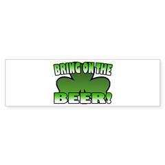 Bring on the Beer Bumper Sticker