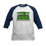 Fight Me I'm Irish Kids Baseball Jersey