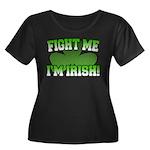 Fight Me I'm Irish Women's Plus Size Scoop Neck Da