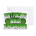 Don't Pinch Me Bro Greeting Card