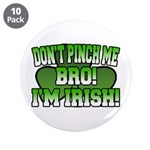 Don't Pinch Me Bro 3.5