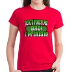 Don't Pinch Me Bro Women's Dark T-Shirt