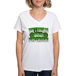 Don't Pinch Me Bro Women's V-Neck T-Shirt