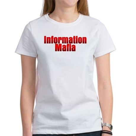 Information Mafia Women's T-Shirt