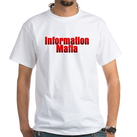 Information Mafia White T-Shirt