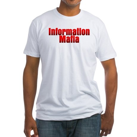 Information Mafia Fitted T-Shirt