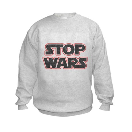 Stop Wars Kids Sweatshirt