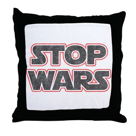 Stop Wars Throw Pillow