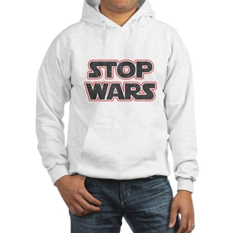 Stop Wars Hooded Sweatshirt