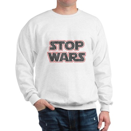 Stop Wars Sweatshirt