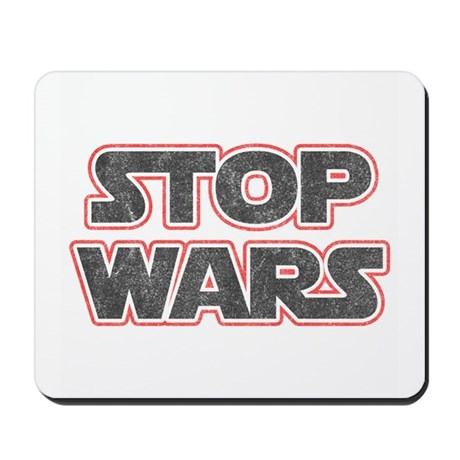 Stop Wars Mousepad