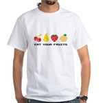 Eat Your Fruits White T-Shirt