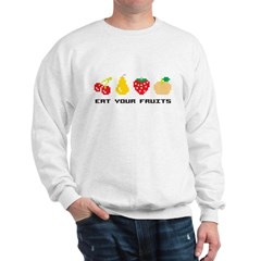 Eat Your Fruits Sweatshirt