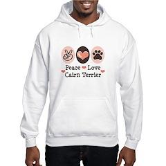 Peace Love Cairn Terrier Hooded Sweatshirt