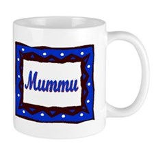 Mummu Coffee Mug
