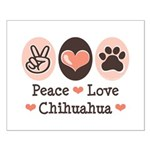 Peace Love Chihuahua Small Poster