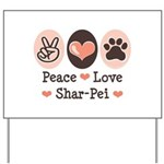 Peace Love Shar Pei Yard Sign
