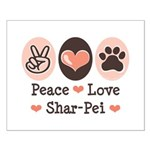 Peace Love Shar Pei Small Poster