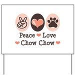Peace Love Chow Chow Yard Sign