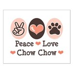 Peace Love Chow Chow Small Poster