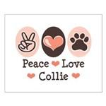 Peace Love Collie Small Poster