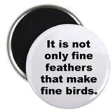"Fine feathers 2.25"" Magnet (100 pack)"