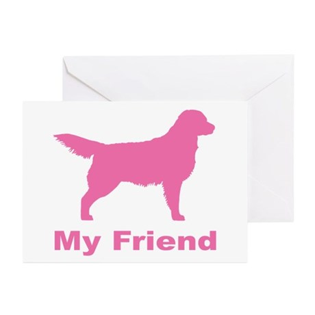 Pink My Friend Golden Retriever Greeting Cards (Pk